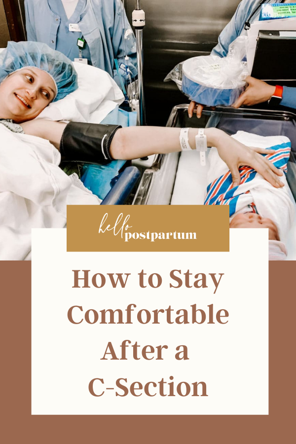 How to stay comfortable after birth