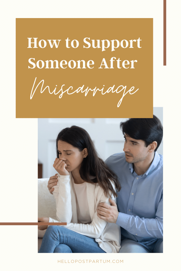 Miscarriage support