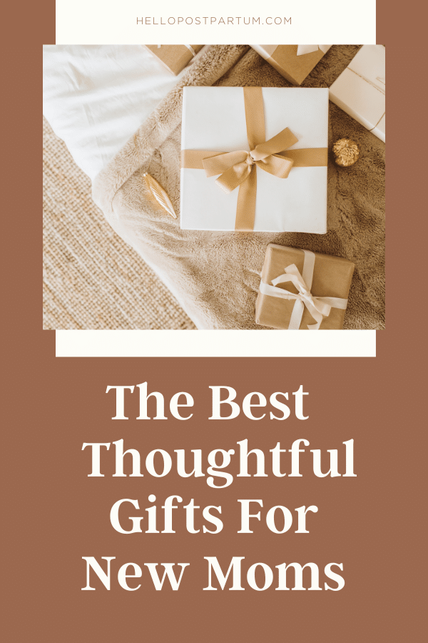 Thoughtful gifts for a new mom